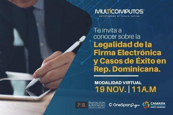 Seminario web: Legalidad de la Firma Electrónica y casos de éxito en RD