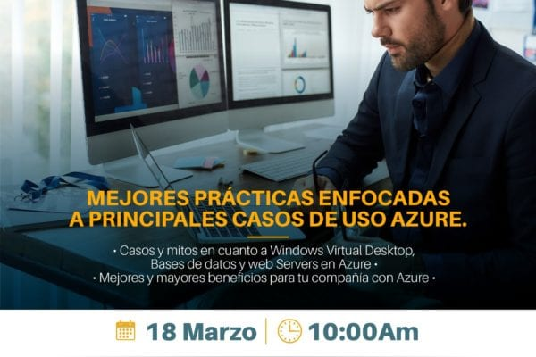 Evento. Mejores Prácticas enfocadas a principales casos de uso Azure.
